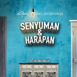 Senyuman Dan Harapan - GAC ft. The Overtunes